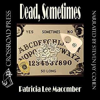 Dead, Sometimes audiobook cover art