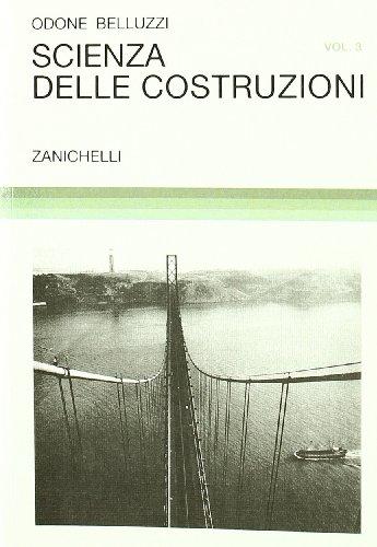 Scienza delle costruzioni (Vol. 3)