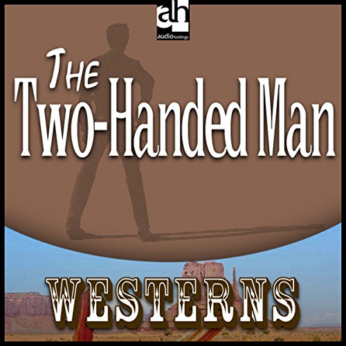 The Two-Handed Man audiobook cover art