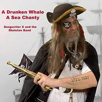 A Drunken Whale (A Sea Chanty)