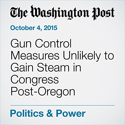 『Gun Control Measures Unlikely to Gain Steam in Congress Post-Oregon Shooting』のカバーアート