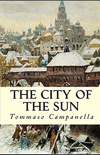 The City of the Sun:(illustrated edition)