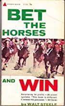 Bet the horses - and win : With 36 Proven New Betting Systems