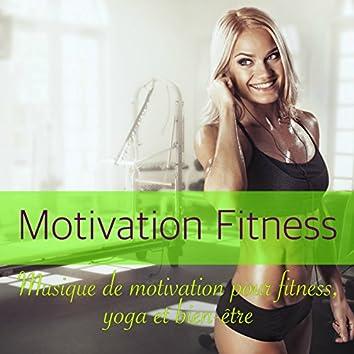 Motivation Fitness  – Musique de motivation pour fitness, yoga et bien-être