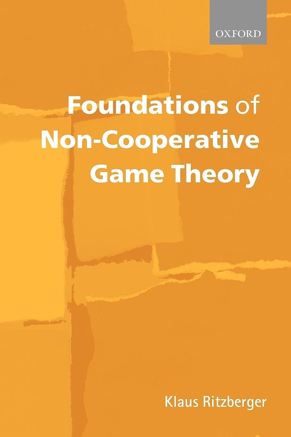 注意推定する鼻Foundations of Non-Cooperative Game Theory