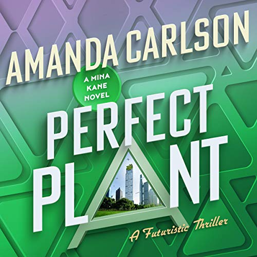 Perfect Plant Audiobook By Amanda Carlson cover art