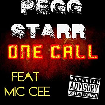 One Call (feat. Mic Cee)