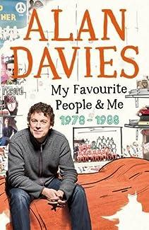 Alan Davies - My Favourite People & Me: 1978-1988