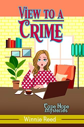 View to a Crime (Cape Hope Mysteries Book 9) by [Winnie Reed]