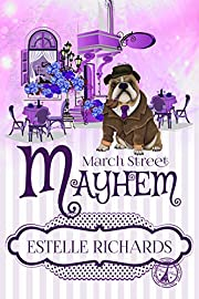 March Street Mayhem (March Street Cozy Mysteries Book 2)