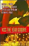 Kiss the Year Goodbye
