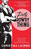 Dirty Rowdy Thing (Wild Seasons Book 2)