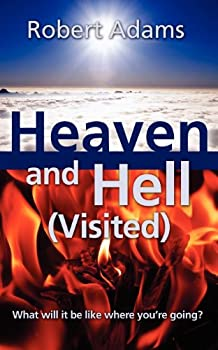 Heaven and Hell (Visited)