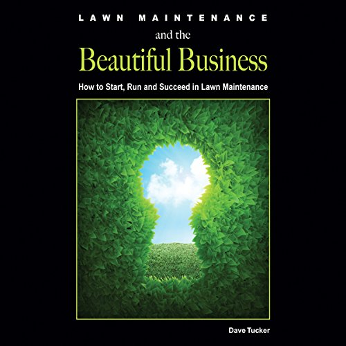 Lawn Maintenance and the Beautiful Business audiobook cover art