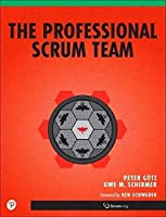 The Professional Scrum Team Front Cover