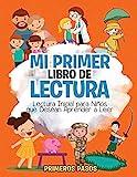 Mi Primer Libro de Lectura: Lectura Inicial para Niños que Desean Aprender a Leer (Spanish Edition)
