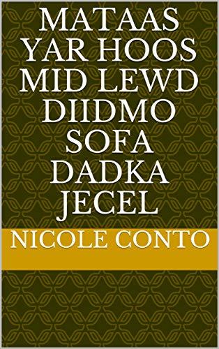 mataas yar hoos mid lewd diidmo sofa dadka jecel (Italian Edition)