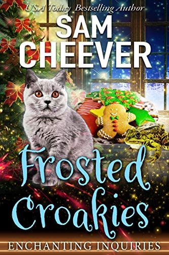 Frosted Croakies: A Magical Cozy Mystery with Talking Animals (Enchanting Inquiries Book 6)