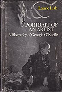 Portrait of an Artist: A Biography of Georgia O'Keeffe by Laurie Lisle (1980-03-30)