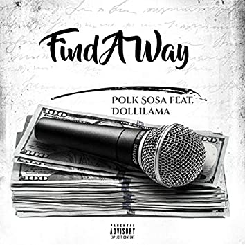 Find A Way (feat. Dollilama)