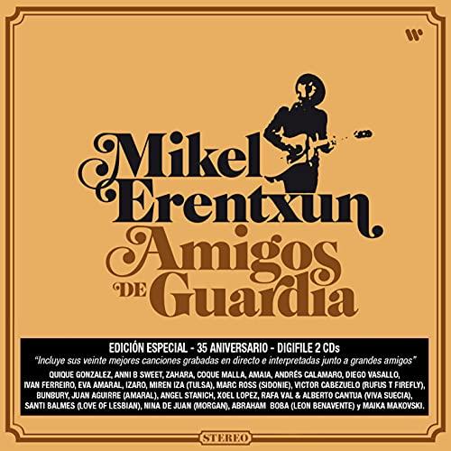 Mikel Erentxun - Amigos De Guardia (2 Cd)