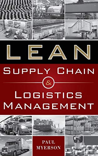 Lean Supply Chain and Logistics Management
