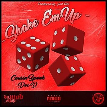 Shake Em Up (feat. Doc D)