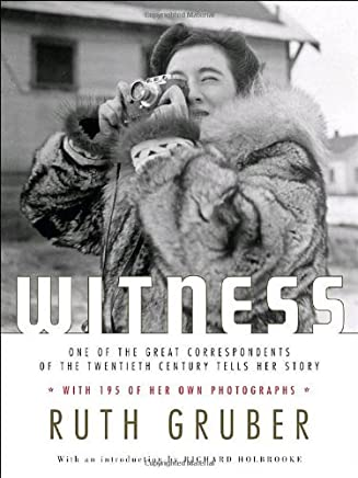 Witness (Schocken paperbacks on Judaica) by Ruth Gruber (2006-11-30)