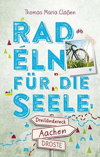 Dreiländereck Aachen. Radeln für die Seele: Wohfühltouren