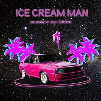 Ice Cream Man (feat. Mac Booker)