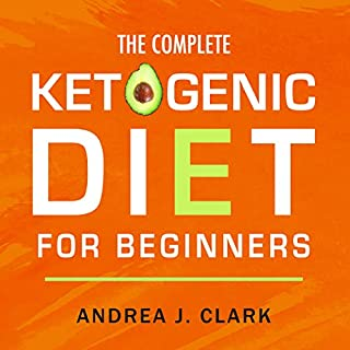 The Complete Ketogenic Diet for Beginners audiobook cover art