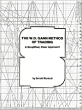 The W.D. Gann Method of Trading: A Simplified, Clear Approach