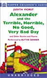 Alexander and the Terrible, Horrible, No Good, Very Bad Day, and Other     Stories