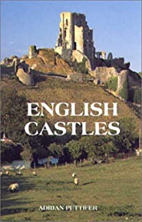 English Castles: A Guide by Counties