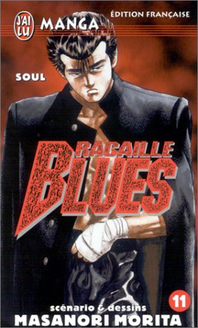Racaille Blues, tome 11 : Soul