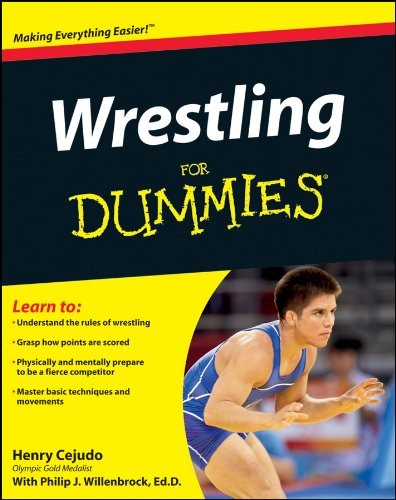 Compare Textbook Prices for Wrestling For Dummies 1 Edition ISBN 9781118117972 by Cejudo, Henry,Willenbrock Ed.D., Philip J.