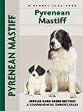 Pyrenean Mastiff Owner's Guide