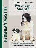 Pyrenean Mastiff Owner's Guide