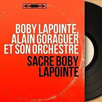 Sacré Boby Lapointe (Mono version)