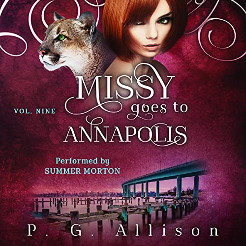 Missy Goes to Annapolis Audiobook By P. G. Allison cover art