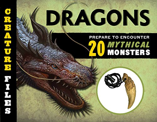 Creature Files Dragons: Encounter 20 Mythical Monsters