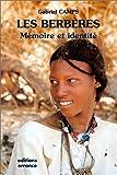 Les Berbères - Mémoire et identité - Errance - 31/01/2002