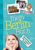 Mein Berlin-Buch: Wissensspaß für schlaue Kinder
