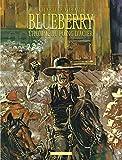 Blueberry, tome 8 - L'Homme au poing d'acier