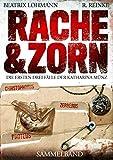 Rache & Zorn: Die ersten drei Fälle der Katharina Münz - Sammelband