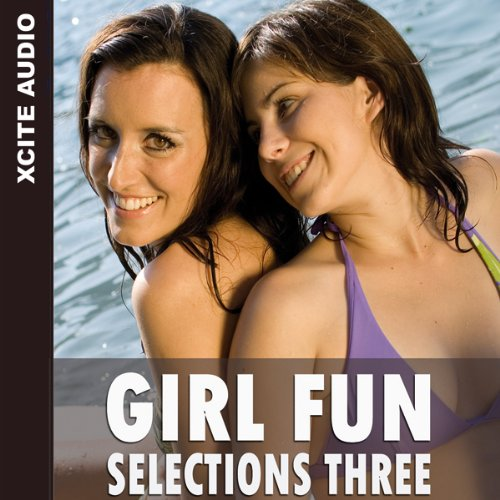Girl Fun Selections Three audiobook cover art