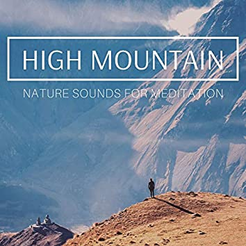 High Mountain: Nature Sounds for Meditation