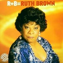 R + B = Ruth Brown