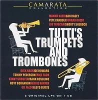 Tutti`S Trumpets & Trombones - Tutti Camarata by Tutti Camarata (2003-09-23)