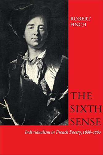 The Sixth Sense: Individualism in French Poetry, 1686-1760 (Heritage) (English Edition)